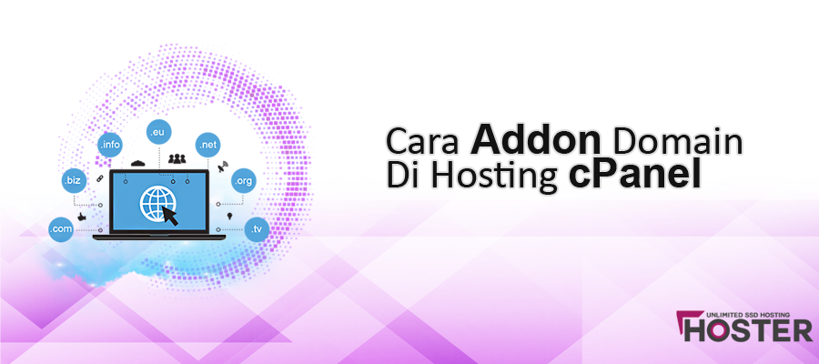 Cara Addon Domain Melalui cPanel Hoster.co.id
