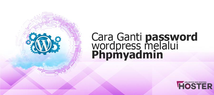 Cara Ganti password wordpress melalui PhpmyAdmin